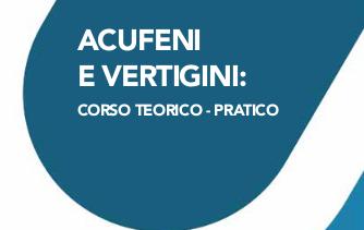 """Corso teorico pratico ECM """"Acufeni e vertigini""""."""